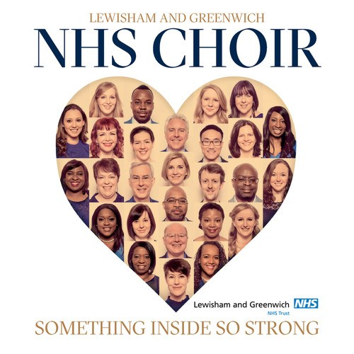 Lewisham and Greenwich NHS Choir - Something Inside So Strong