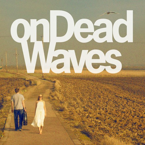 On Dead Waves