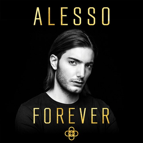 Alesso: FOREVER
