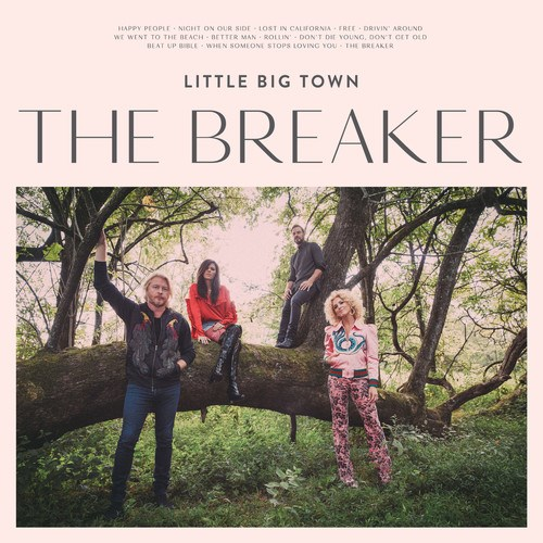 Little Big Town The Breaker - Staff Pick