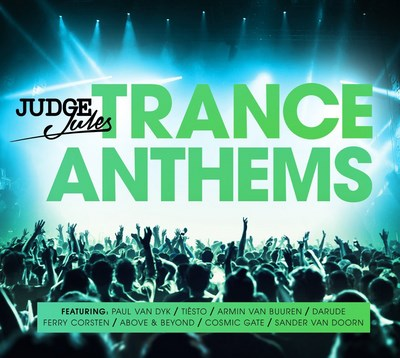 Judge Jules Ultimate Trance Anthems
