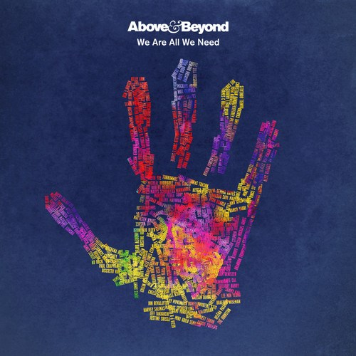 Above & Beyond - We Are All We What Need