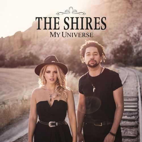 The Shires – My Universe