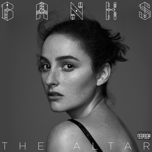 Banks – The Altar